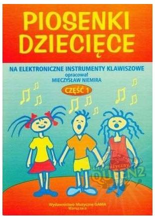 Mieczysław Niemira Piosenki dziecięce na keyboard cz1