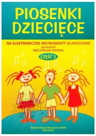 Mieczysław Niemira Piosenki dziecięce na keyboard cz3